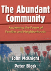 The Abundant Community: Awakening the Power of Family and Communities