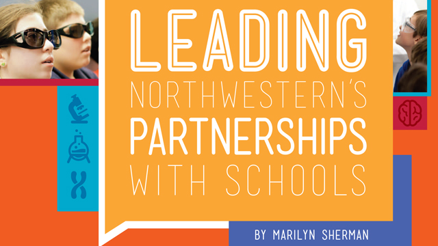 LEADING NORTHWESTERN'S PARTNERSHIPS WITH SCHOOLS